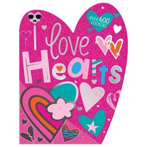 I Love Hearts Sticker Book 600+ Stickers