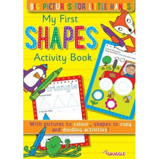 Squiggle My First Shapes Activity Book