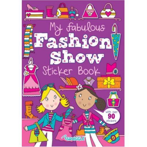 Squiggle A4 My Fab Fashion Show Sticker Book